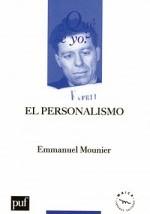 Mounier, E.: El personalismo