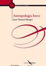 Burgos, Juan Manuel: Antropología Breve