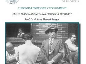 ¿Es el personalismo una filosofía primera? (Juan Manuel Burgos, 18-20 de junio, Universidad San Dámaso, Madrid)