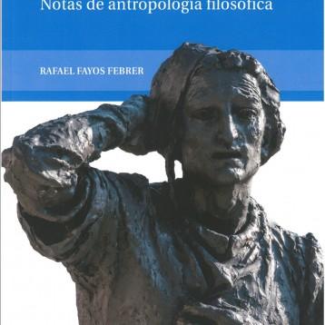 """""""La tarea de ser hombre"""" de Rafael Fayos Febrer"""