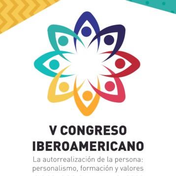 """Ampliación de plazo hasta el 15 de mayo. V Congreso Iberoamericano de Personalismo: """"La autorrealización de la persona: personalismo, formación y valores"""" (22-24/8/2019, Santa Fe, Argentina)"""