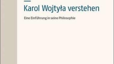 Traducción al alemán de «Para comprender a Karol Wojtyla. Una introducción a su filosofía» del prof. Burgos