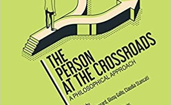 «The Person at the Crossroads: A Philosophical Approach» de Beauregard, Gallo y Stancati