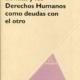 «Lévinas y los Derechos Humanos como deudas con el otro» de Javier Barraca